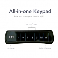 All-in-one Keypad Raise and lower your desk