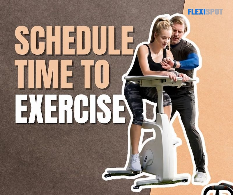 Schedule Time to Exercise
