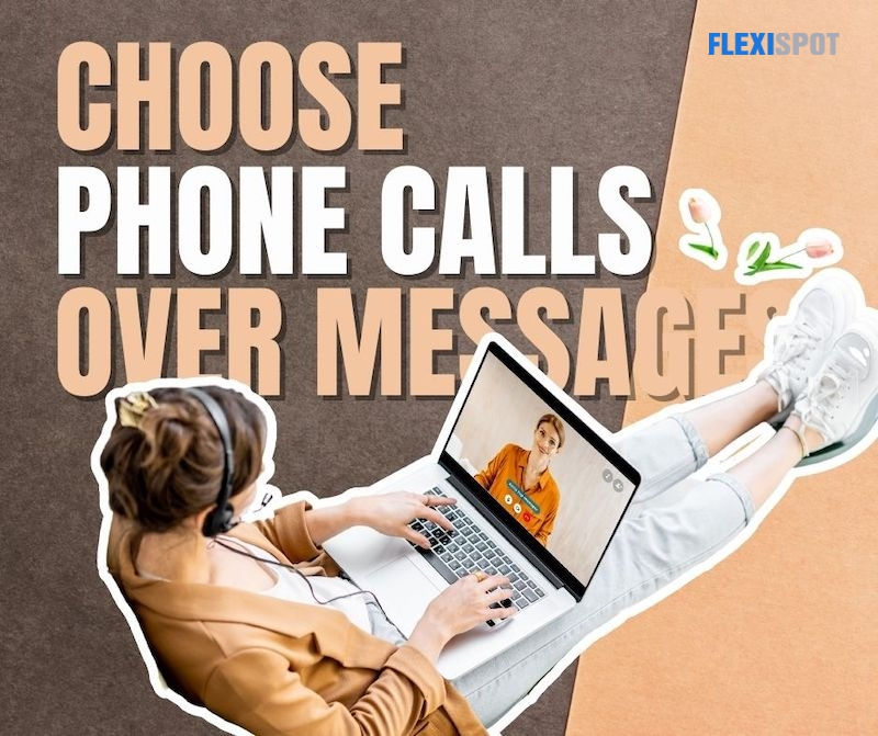 Choose Phone Calls Over Messages