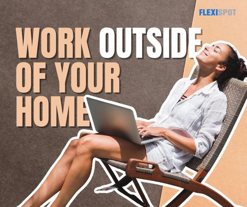Work Outside of Your Home